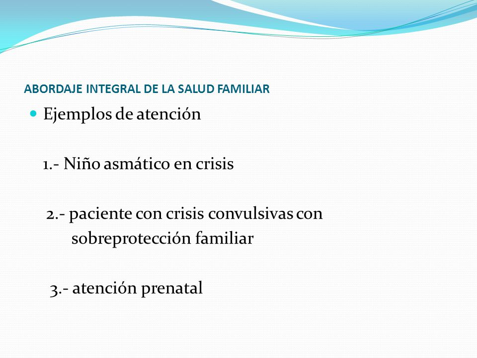 ABORDAJE INTEGRAL DE LA SALUD FAMILIAR