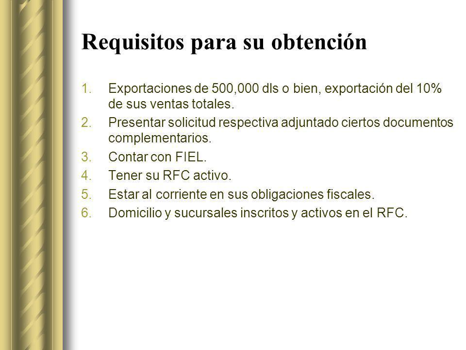 Requisitos para su obtención