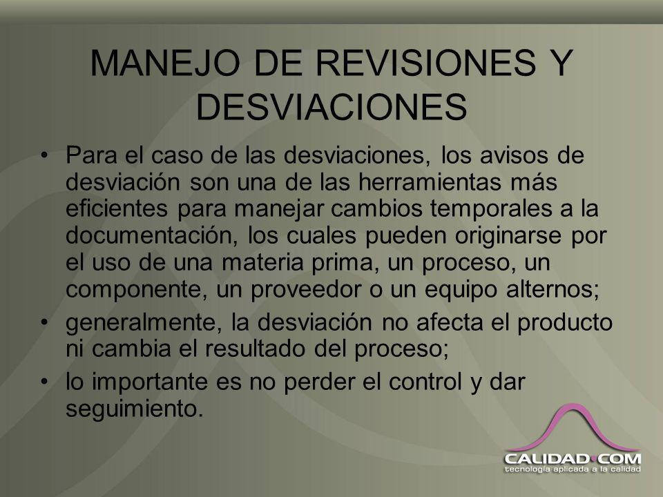 MANEJO DE REVISIONES Y DESVIACIONES