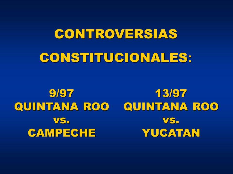 9/97 QUINTANA ROO vs. CAMPECHE 13/97 QUINTANA ROO vs. YUCATAN