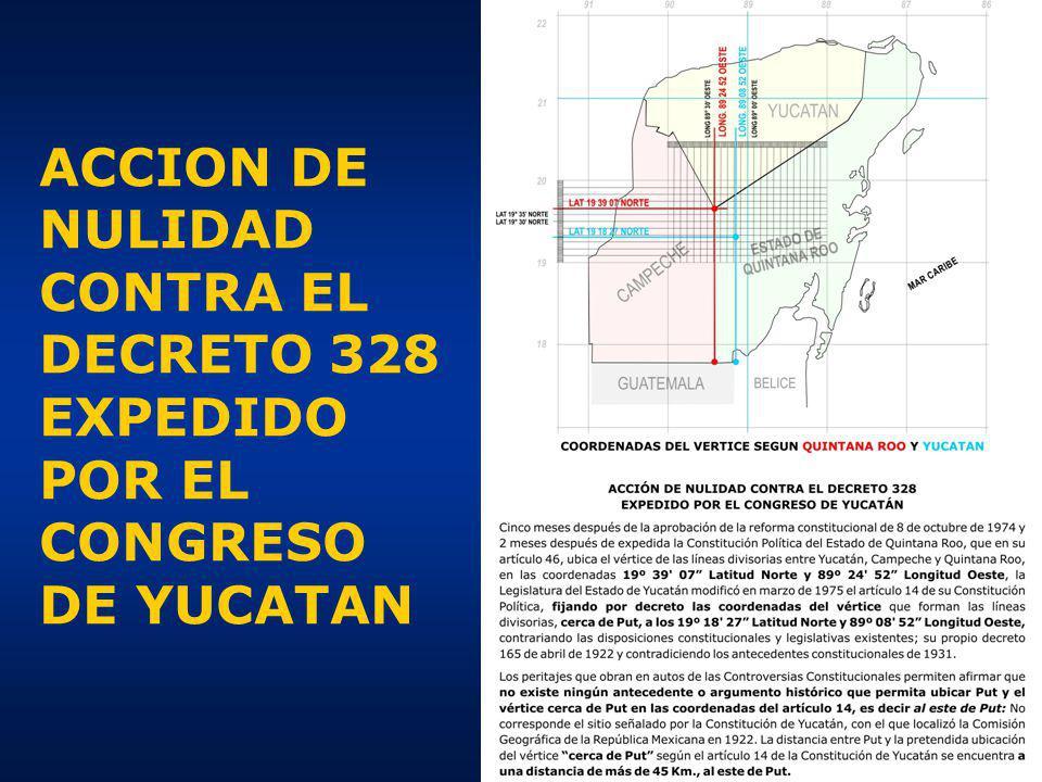 ACCION DE NULIDAD CONTRA EL DECRETO 328 EXPEDIDO POR EL CONGRESO DE YUCATAN