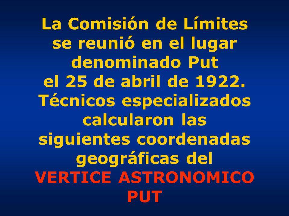 La Comisión de Límites se reunió en el lugar denominado Put el 25 de abril de 1922.