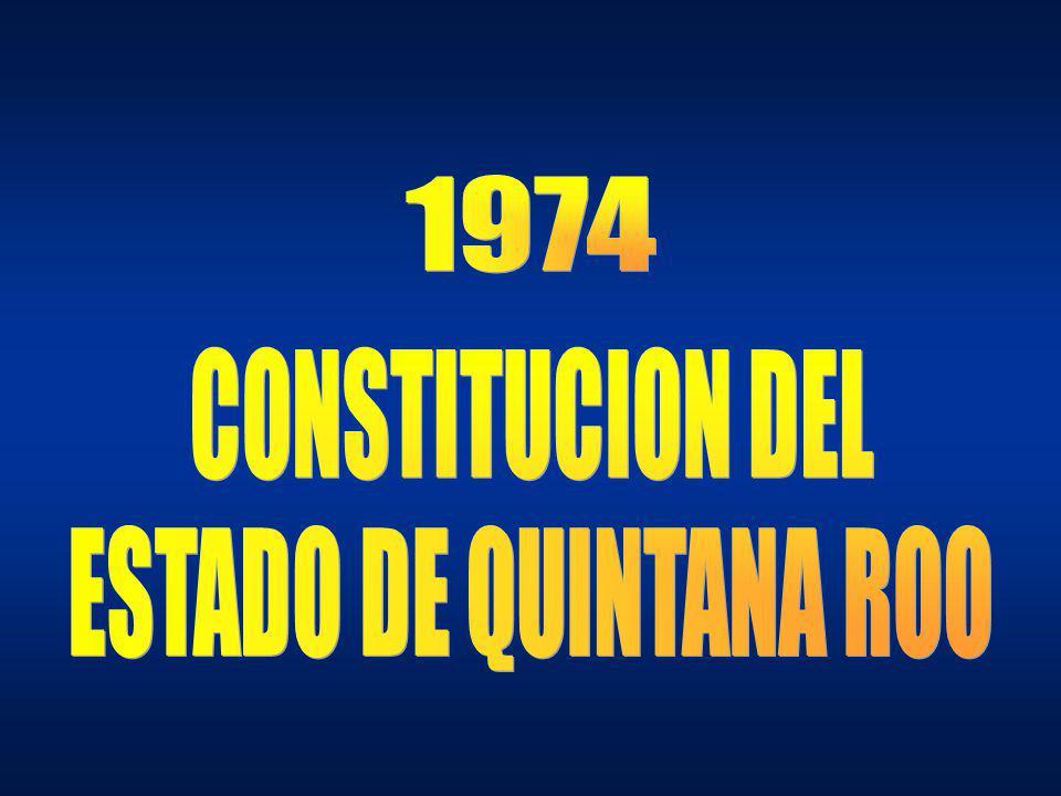 1974 CONSTITUCION DEL ESTADO DE QUINTANA ROO