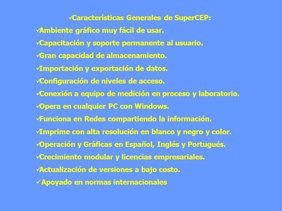 Características Generales de SuperCEP: