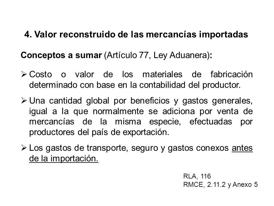 4. Valor reconstruido de las mercancías importadas