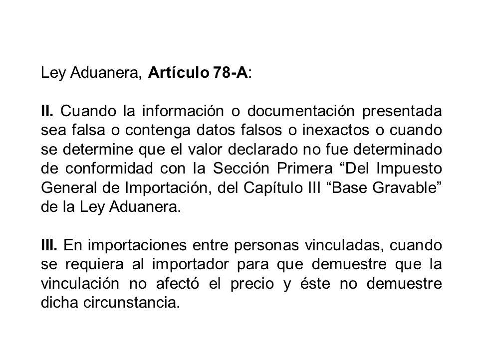 Ley Aduanera, Artículo 78-A: