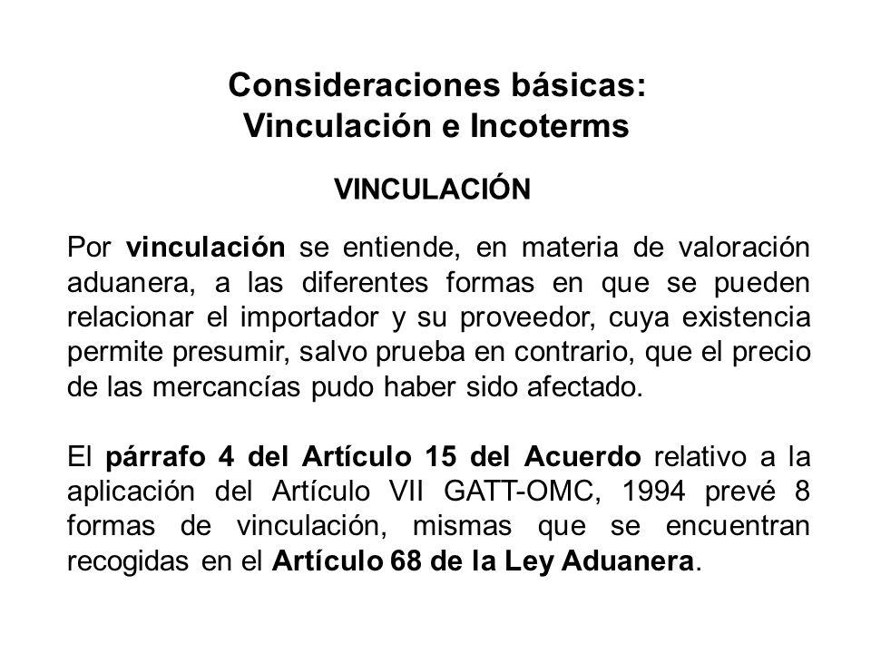Consideraciones básicas: Vinculación e Incoterms