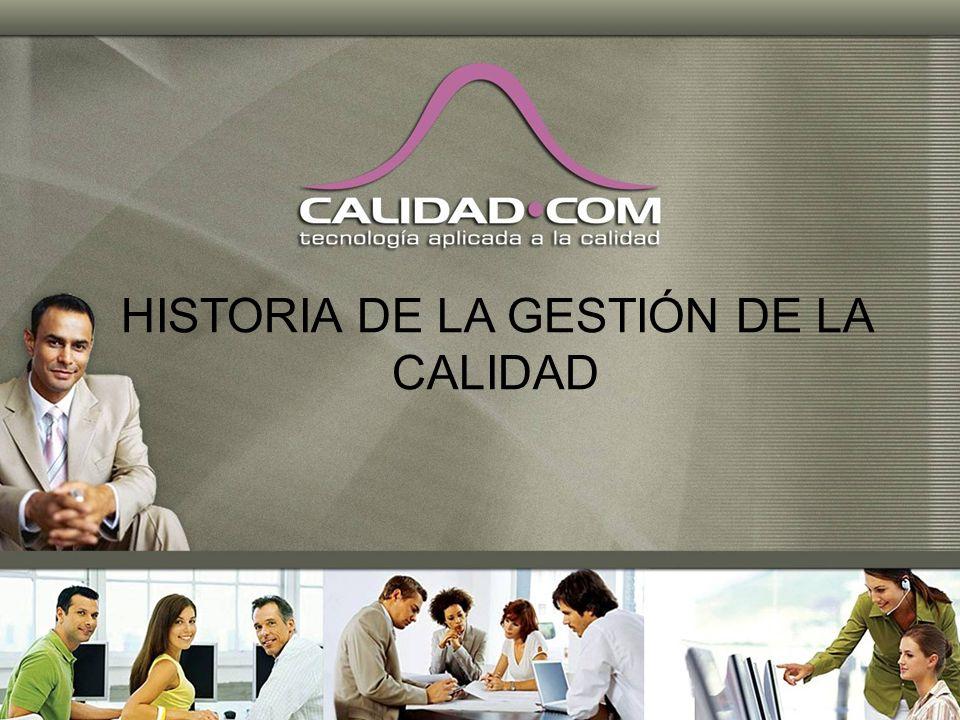 HISTORIA DE LA GESTIÓN DE LA CALIDAD