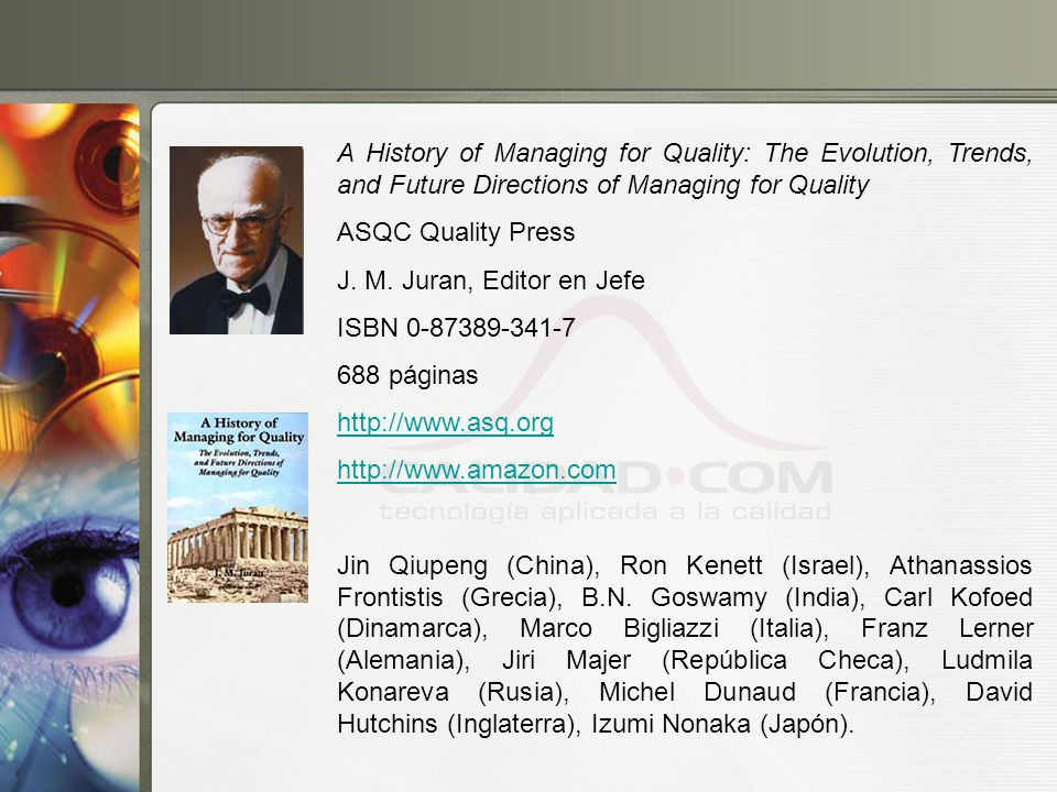 A History of Managing for Quality: The Evolution, Trends, and Future Directions of Managing for Quality