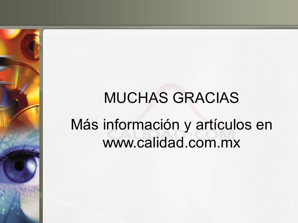 Más información y artículos en www.calidad.com.mx