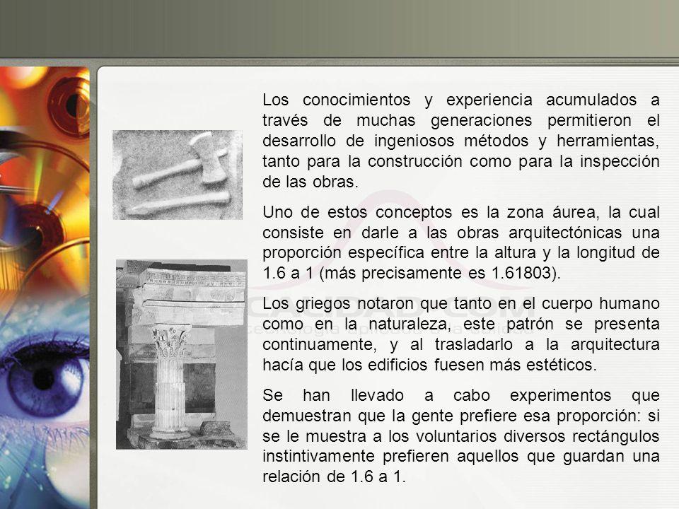 Los conocimientos y experiencia acumulados a través de muchas generaciones permitieron el desarrollo de ingeniosos métodos y herramientas, tanto para la construcción como para la inspección de las obras.