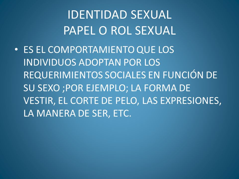 IDENTIDAD SEXUAL PAPEL O ROL SEXUAL