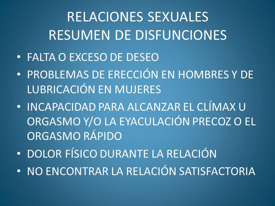 RELACIONES SEXUALES RESUMEN DE DISFUNCIONES