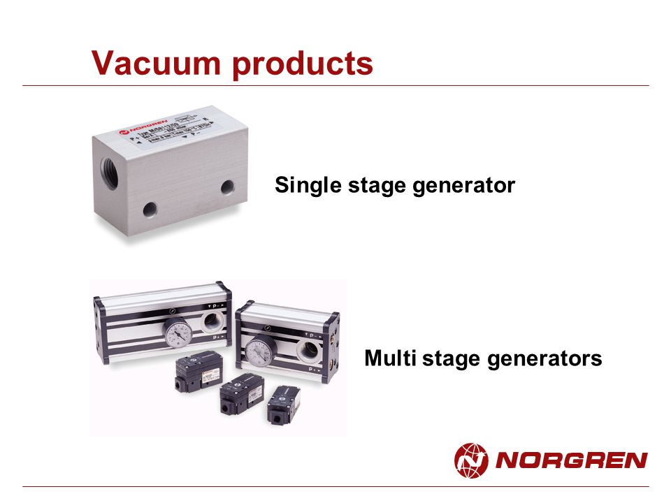 Vacuum products Single stage generator Multi stage generators