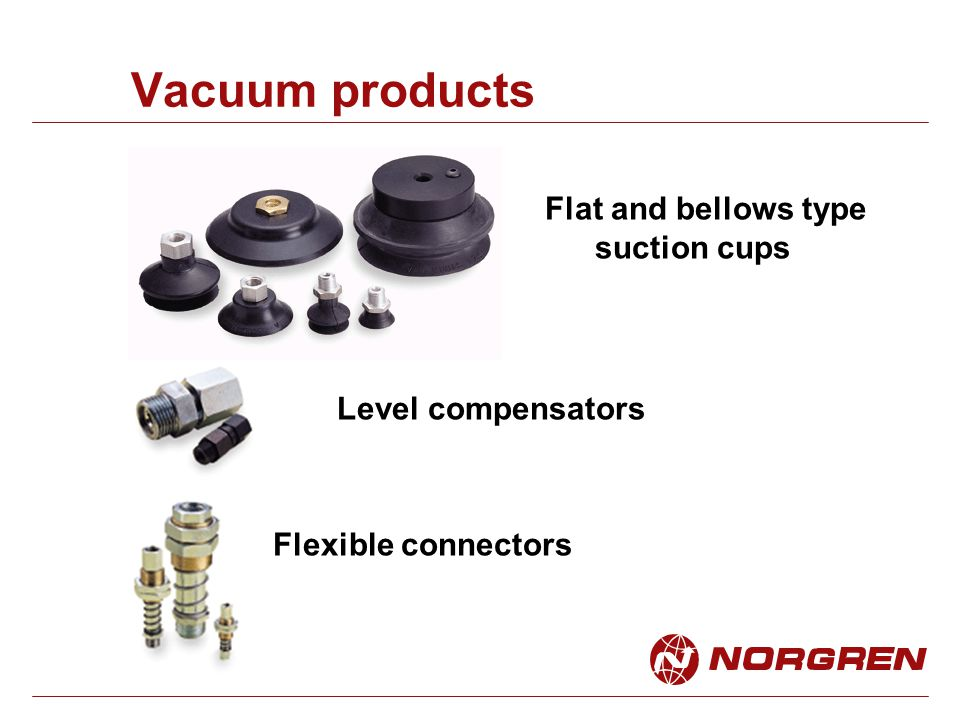 Vacuum products Flat and bellows type suction cups Level compensators
