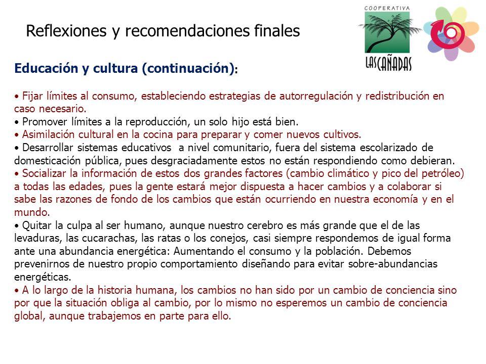 Educación y cultura (continuación):