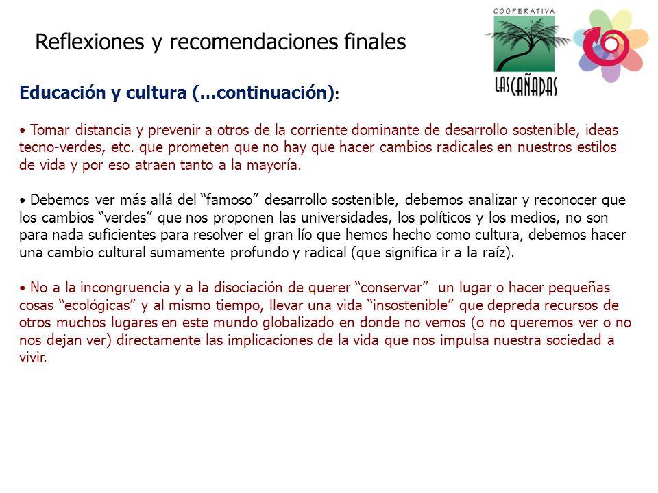 Educación y cultura (…continuación):