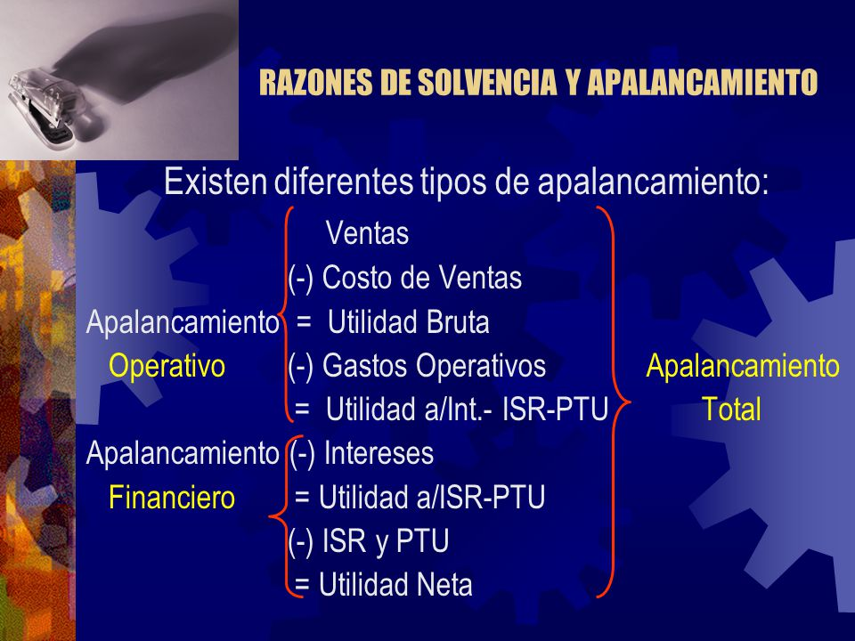 RAZONES DE SOLVENCIA Y APALANCAMIENTO
