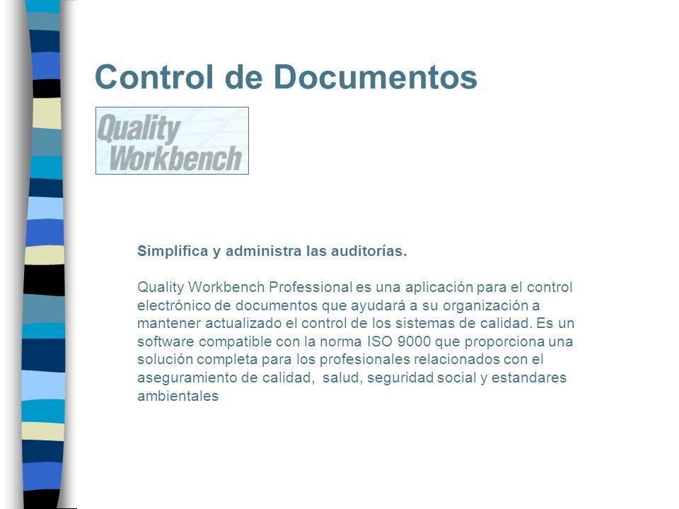Control de Documentos Simplifica y administra las auditorías.