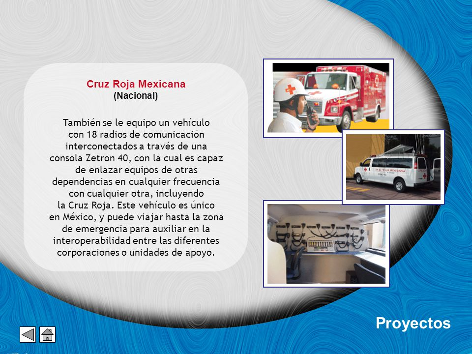 Proyectos Cruz Roja Mexicana También se le equipo un vehículo