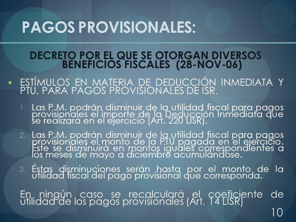 DECRETO POR EL QUE SE OTORGAN DIVERSOS BENEFICIOS FISCALES (28-NOV-06)