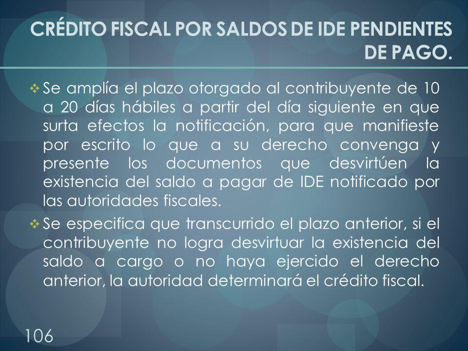 CRÉDITO FISCAL POR SALDOS DE IDE PENDIENTES DE PAGO.