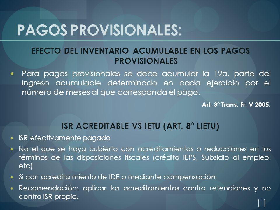 PAGOS PROVISIONALES: EFECTO DEL INVENTARIO ACUMULABLE EN LOS PAGOS PROVISIONALES.