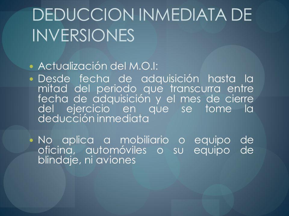 DEDUCCION INMEDIATA DE INVERSIONES