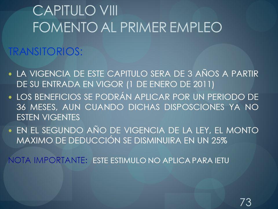 CAPITULO VIII FOMENTO AL PRIMER EMPLEO