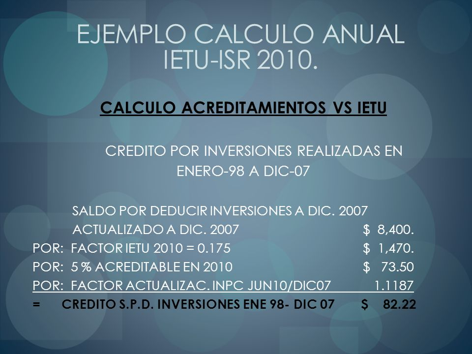 CALCULO ACREDITAMIENTOS VS IETU