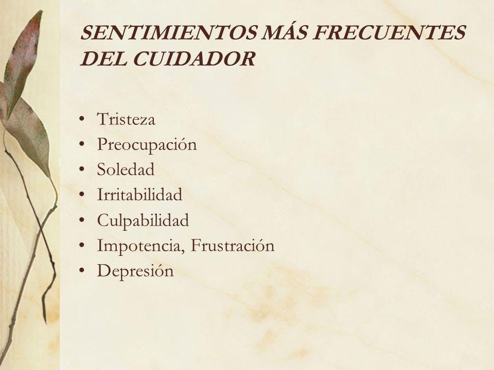 SENTIMIENTOS MÁS FRECUENTES DEL CUIDADOR