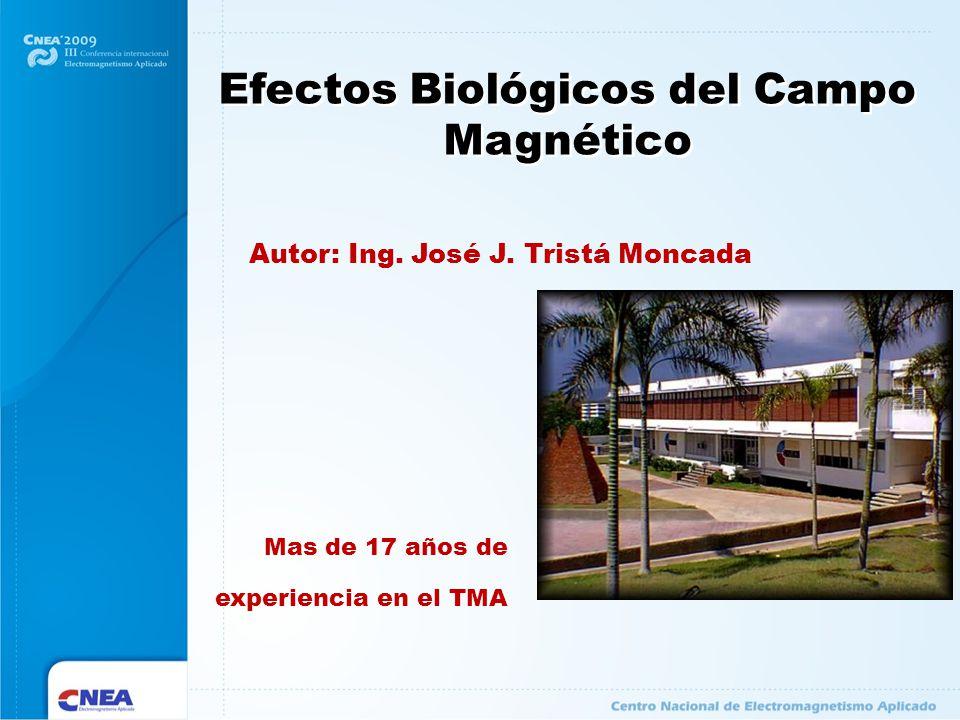 Efectos Biológicos del Campo Magnético