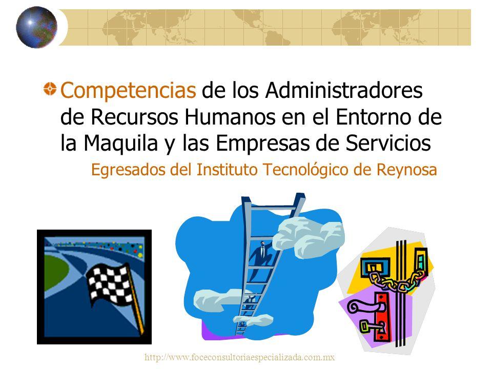 Competencias de los Administradores de Recursos Humanos en el Entorno de la Maquila y las Empresas de Servicios
