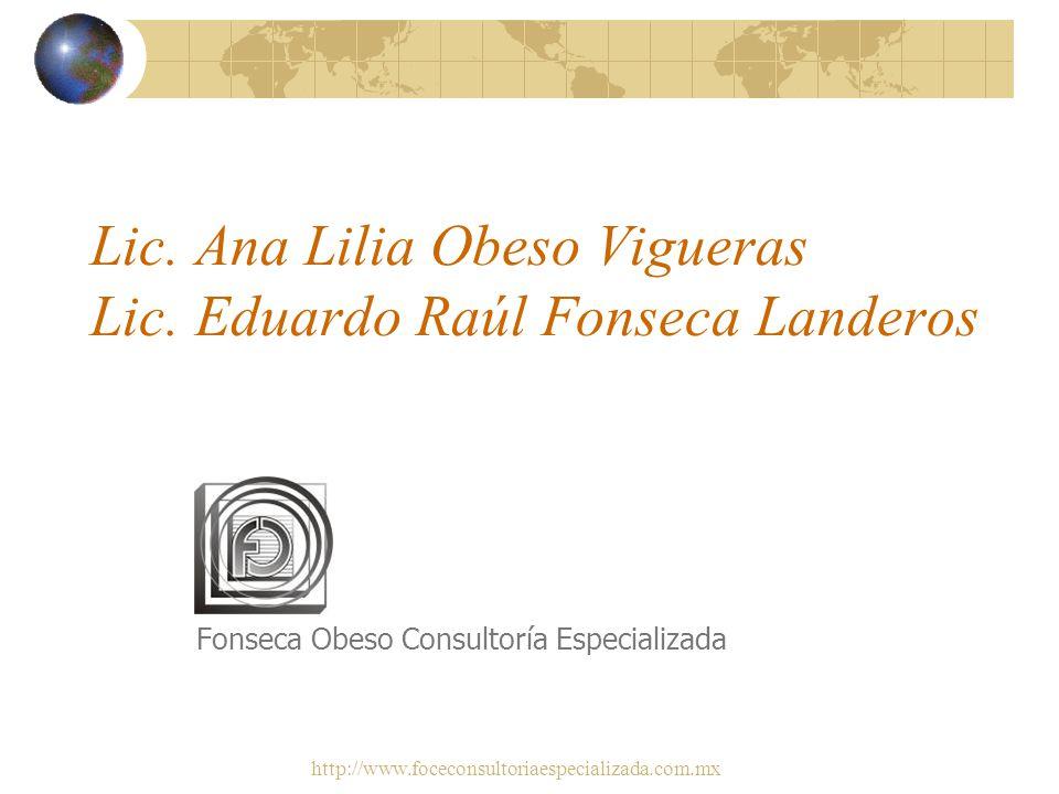 Lic. Ana Lilia Obeso Vigueras Lic. Eduardo Raúl Fonseca Landeros