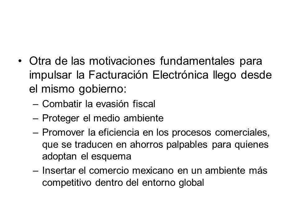 Otra de las motivaciones fundamentales para impulsar la Facturación Electrónica llego desde el mismo gobierno: