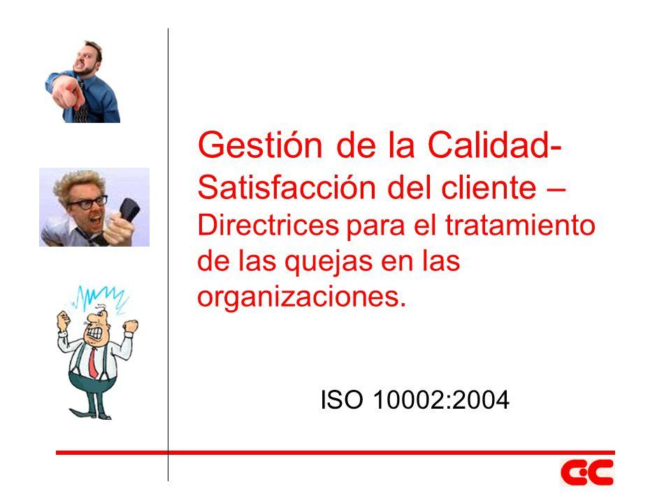 Gestión de la Calidad- Satisfacción del cliente –