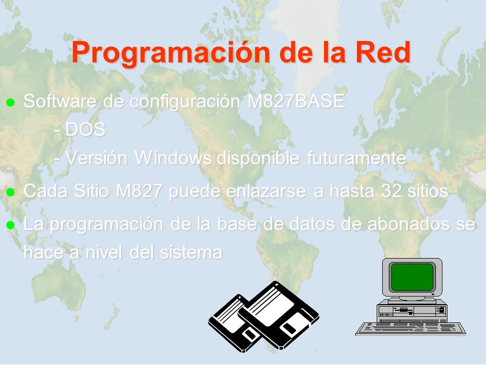 Programación de la Red Software de configuración M827BASE - DOS - Versión Windows disponible futuramente.