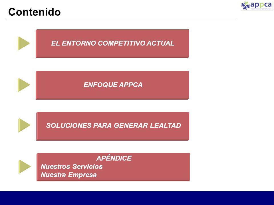 EL ENTORNO COMPETITIVO ACTUAL SOLUCIONES PARA GENERAR LEALTAD