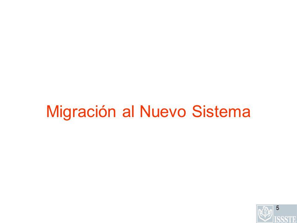 Migración al Nuevo Sistema