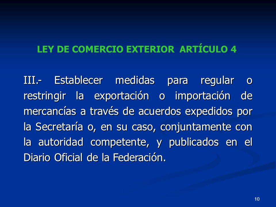 LEY DE COMERCIO EXTERIOR ARTÍCULO 4