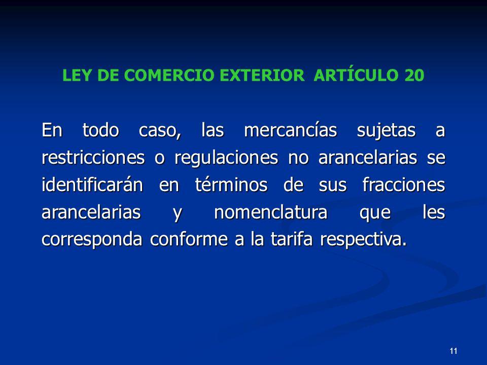 LEY DE COMERCIO EXTERIOR ARTÍCULO 20