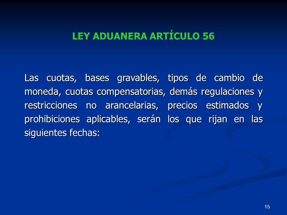 LEY ADUANERA ARTÍCULO 56