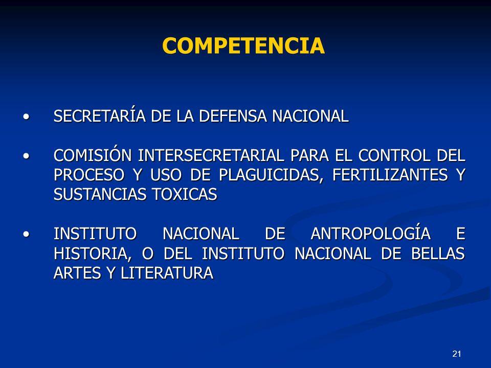 COMPETENCIA SECRETARÍA DE LA DEFENSA NACIONAL