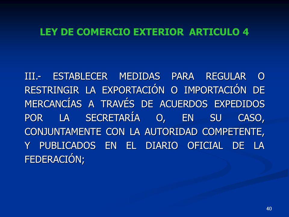 LEY DE COMERCIO EXTERIOR ARTICULO 4