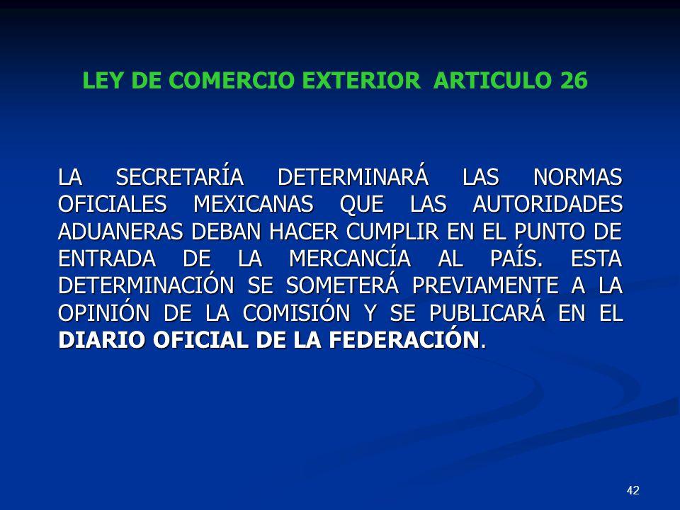 LEY DE COMERCIO EXTERIOR ARTICULO 26