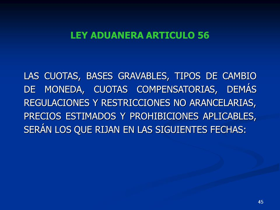 LEY ADUANERA ARTICULO 56