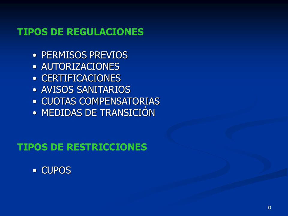 TIPOS DE REGULACIONES PERMISOS PREVIOS. AUTORIZACIONES. CERTIFICACIONES. AVISOS SANITARIOS. CUOTAS COMPENSATORIAS.