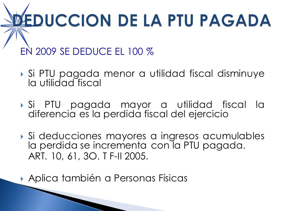 DEDUCCION DE LA PTU PAGADA