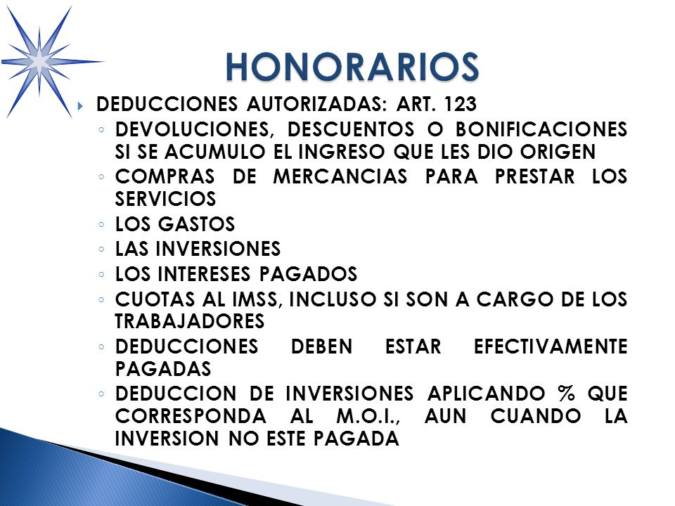 HONORARIOS DEDUCCIONES AUTORIZADAS: ART. 123