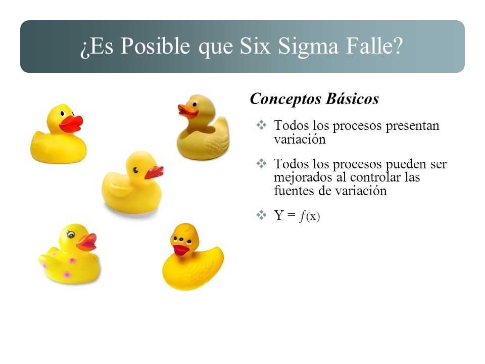¿Es Posible que Six Sigma Falle